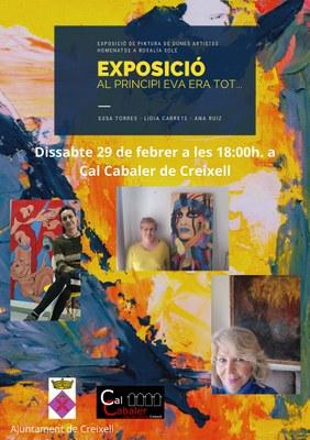 """EXPOSICIÓ DE PINTURA DE DONES ARTISTES -""""Al principi Eva era tot......""""- Homenatge a Rosalia Solé"""