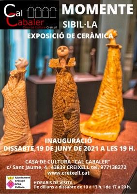 """INAUGURACIÓ DE L'EXPOSICIÓ DE CERÀMICA """"MOMENTE"""" DE L'ARTISTA SIBIl.LA"""