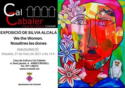 """Inauguració de l'EXPOSICIÓ DE PINTURA DE SILVIA ALCALÁ """"We the Women-Nosaltres les dones""""."""