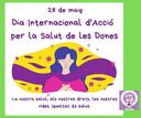 28 DE MAIG, DIA INTERNACIONAL D'ACCIÓ PER A LA SALUT DE LES DONES