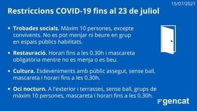 NOVES RESTRICCIONS DE LA GENERALITAT DE CATALUNYA PER LA COVID19 FINS AL 23 DE JULIOL DE 2021